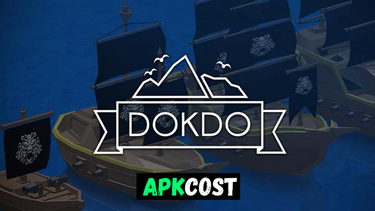 DOKDO MOD APK v1.16.6 Download (Unlimited Money) free on  Android